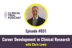Career development in clinical research with Chris Lewis