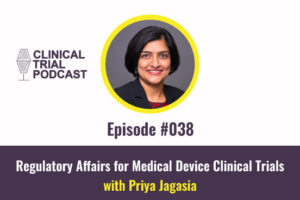 Regulatory Affairs for Medical Device Clinical Trials